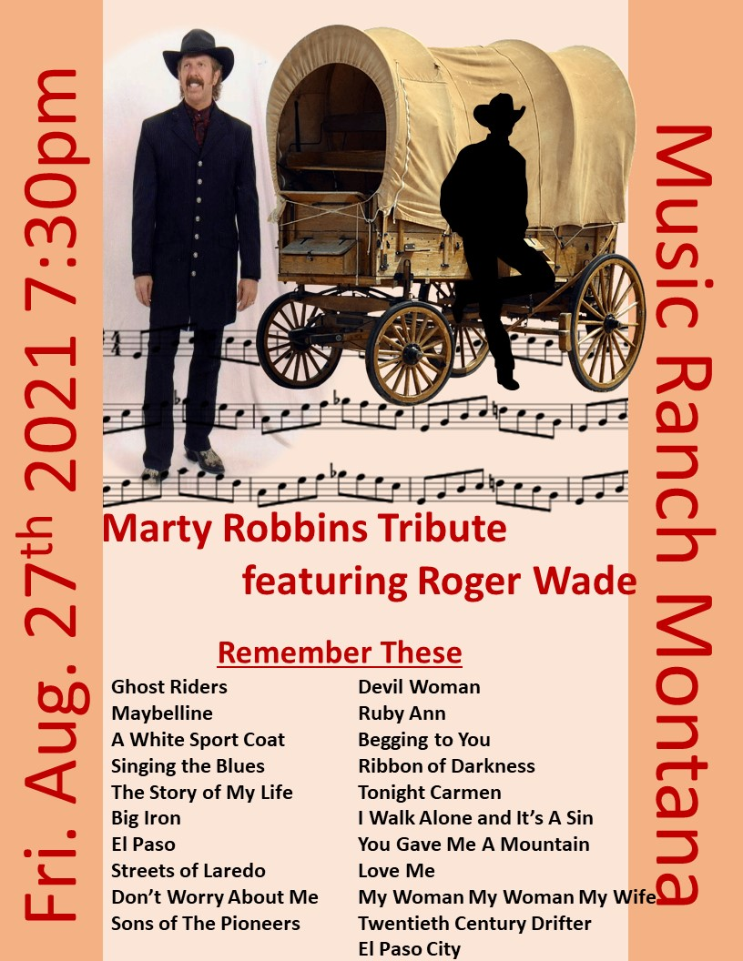 Roger Wade Marty Robbins Tribute Poster - Not open to the public  - Live Streamed only