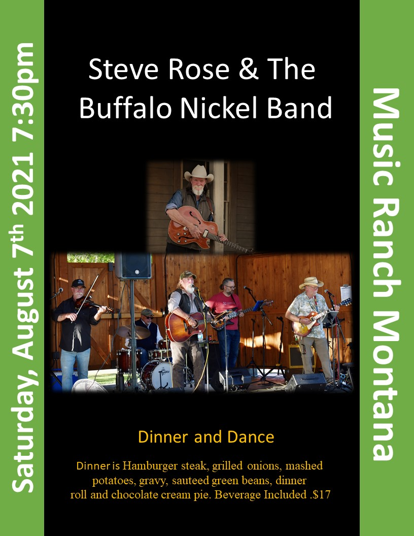 Stever Rose & The Buffalo Nickel Band Hamburger steak, grilled onions, mashed  potatoes, gravy, sauteed green beans, dinner  roll and chocolate cream pie. Beverage Included